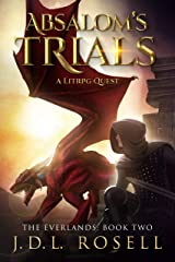 Absalom's Trials: A GameLit/LitRPG Quest (The Everlands Book 2) Kindle Edition