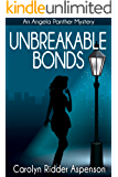 Unbreakable Bonds: An Angela Panther Mystery Book Two (The Angela Panther Mystery Series) (English Edition)