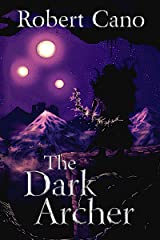 The Dark Archer (Soul of Sorrows Book 1) Kindle Edition
