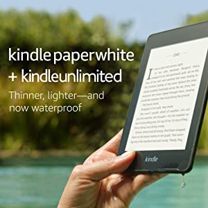 Kindle Paperwhite – Now Waterproof with more than 2x the Storage – Ad-Supported + Kindle Unlimited (with auto-renewal)