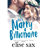 How to Marry a Billionaire (Operation Billionaire Trilogy Book 1)