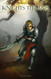 Knights Thranis: The Chronicles of Freylar