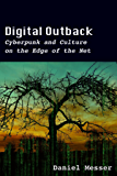 Digital Outback: Cyberpunk and Culture on the Edge of the Net
