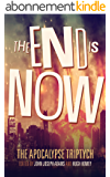 The End is Now (Apocalypse Triptych Book 2) (English Edition)