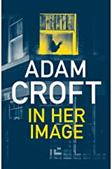 In Her Image: A gripping psychological thriller with a killer twist Kindle Edition