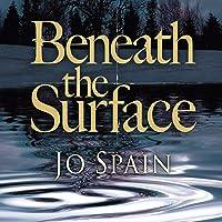 Beneath the Surface: An Inspector Tom Reynolds Mystery, Book 2