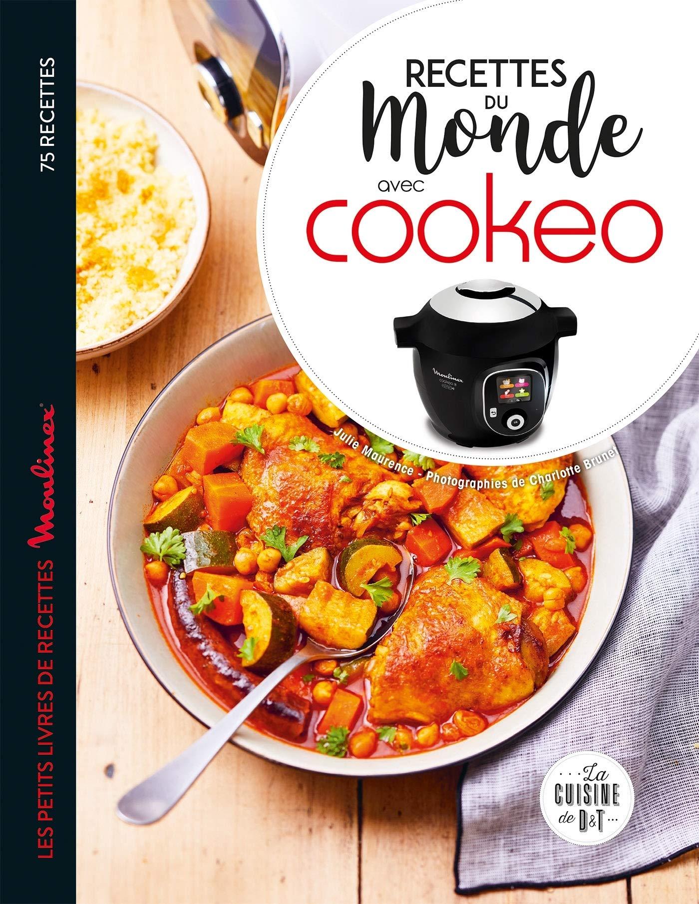 Amazon Fr Recettes Du Monde Avec Cookeo Maurence Julie