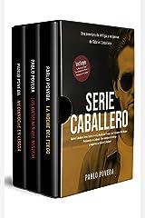 Gabriel Caballero Serie: Libros 4-6 (La Noche del Fuego, Los Crímenes del Misteri, Medianoche en Lisboa): Una aventura de intriga y suspense de Gabriel Caballero (Spanish Edition) Kindle Edition