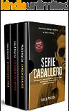 Gabriel Caballero Serie: Libros 4-6 (La Noche del Fuego, Los Crímenes del Misteri, Medianoche en Lisboa): Una aventura…