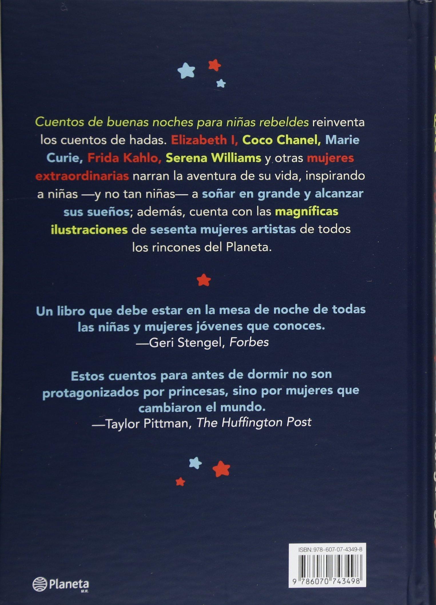 Cuentos de Buenas Noches Para Ninas Rebeldes=Good Night Stories for Rebel Girls: Amazon.es: Favilli, Elena, Cavallo, Francesca: Libros