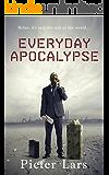 Everyday Apocalypse