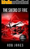 The Sword of Fire (Joe Hawke Book 9)