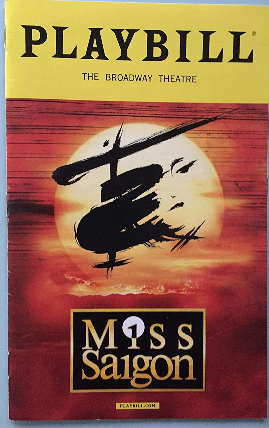 Color Playbill from Miss Saigon at the Broadway Theatre starring Jon Jon Briones Eva Noblezada Alistair Brammer Katie Rose Clarke Music by Claude-Michel Schö nberg Lyrics by Richard Maltby, Jr. and Alain Boublil