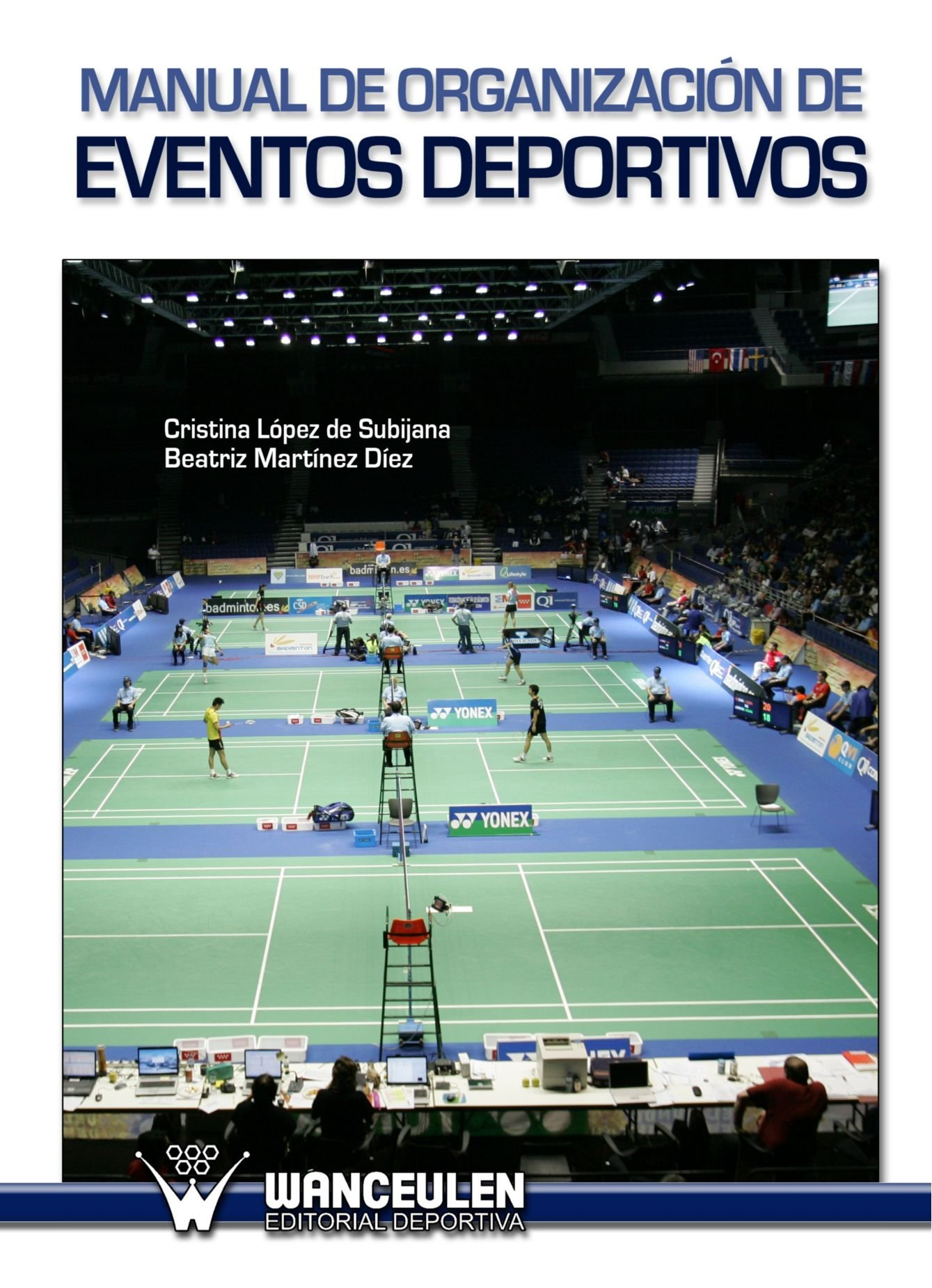 Manual De Organización De Eventos Deportivos (Spanish Edition) (Spanish) Paperback – February 11, 2011