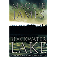 Blackwater Lake: A Psychological Suspense Novella