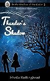 Thunder's Shadow (In the Shadow of the Cedar Book 3)