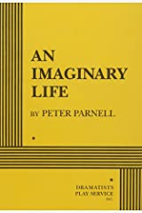 An Imaginary Life - Acting Edition Paperback