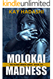 Molokai Madness (The Island Breeze Series Book 6)