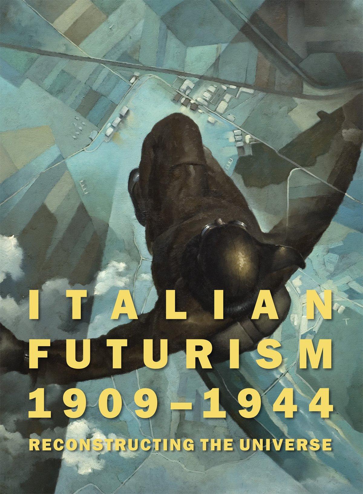 Italian Futurism, 1909-1944: Reconstructing the Universe (Guggenheim Museum, New York: Exhibition Catalogues) pdf