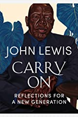 Carry On: Reflections for a New Generation Kindle Edition