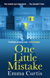 One Little Mistake: The gripping No. 1 Kindle bestseller