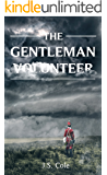 The Gentleman Volunteer (Redcoat Book 1)