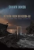Return from Kragdon-ah: An Alex Hawk Time Travel Adventure