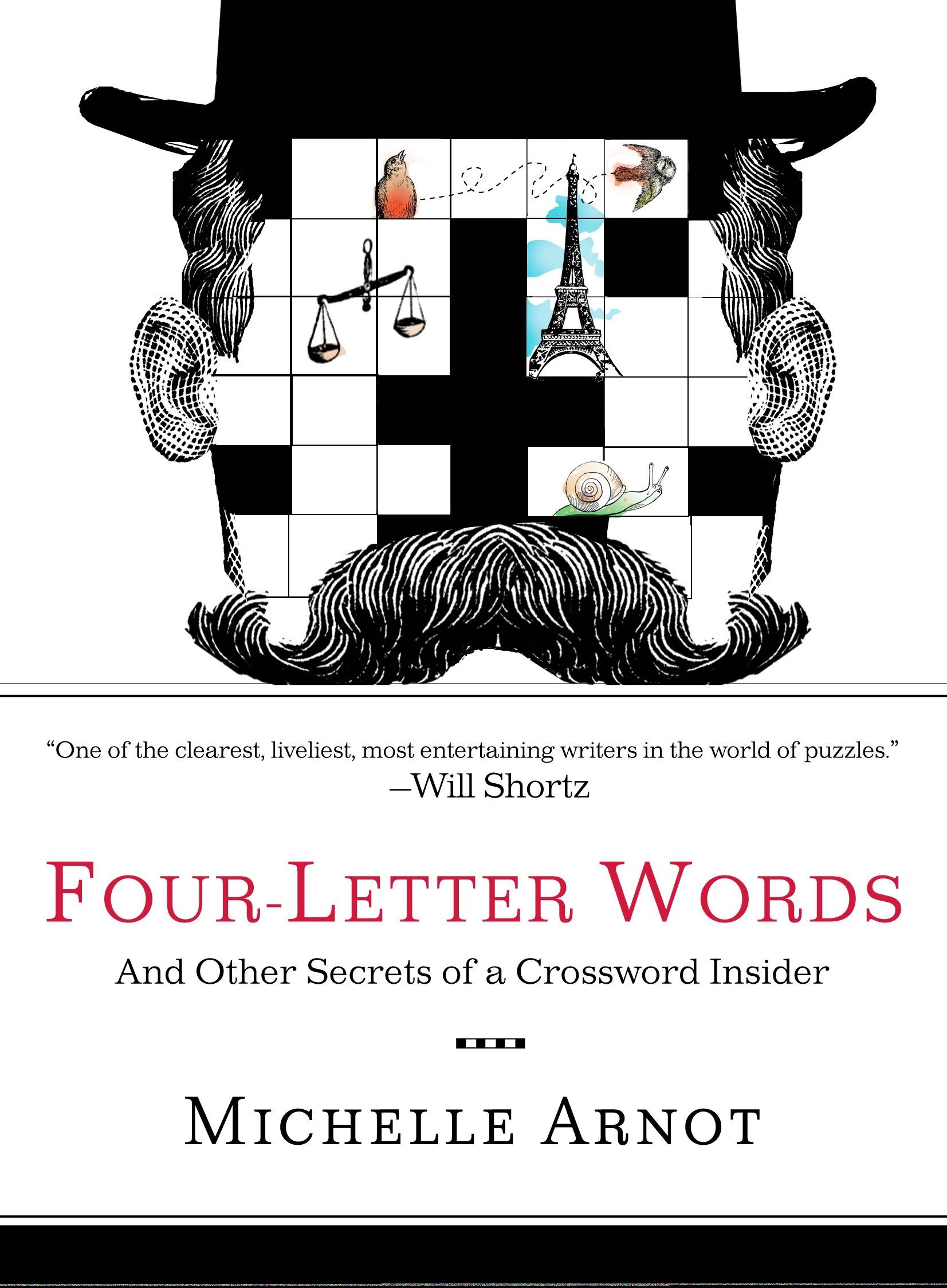 Four Letter Words And Other Secrets Of A Crossword Insider
