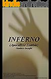 INFERNO: (Apocalisse Zombie)