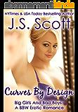 Curves By Design (Big Girls And Bad Boys: A BBW Erotic Romance) (Big Girls And Bad Boys Series Book 3) (English Edition)