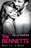 Wife For A Week (The Bennetts Book 1)