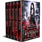 The Legacy of a Vampire Witch: The Complete Urban Fantasy Boxset (Gates of Eden Boxsets)