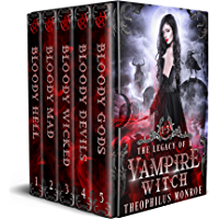 The Legacy of a Vampire Witch: The Complete Urban Fantasy Boxset (English Edition)