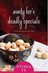 Aunty Lee's Deadly Specials: A Singaporean Mystery