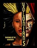 Volonians: Mysteries of the Vondercrat  (Book #1)