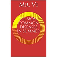 The most common diseases in summer