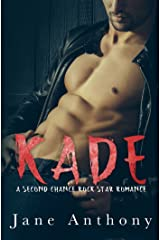 KADE: A Second Chance Rockstar Romance Kindle Edition