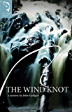 The Wind Knot (A Fly Fishing Mystery Book 1)