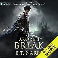 The Akorell Break: The Mortal Mage, Book 2