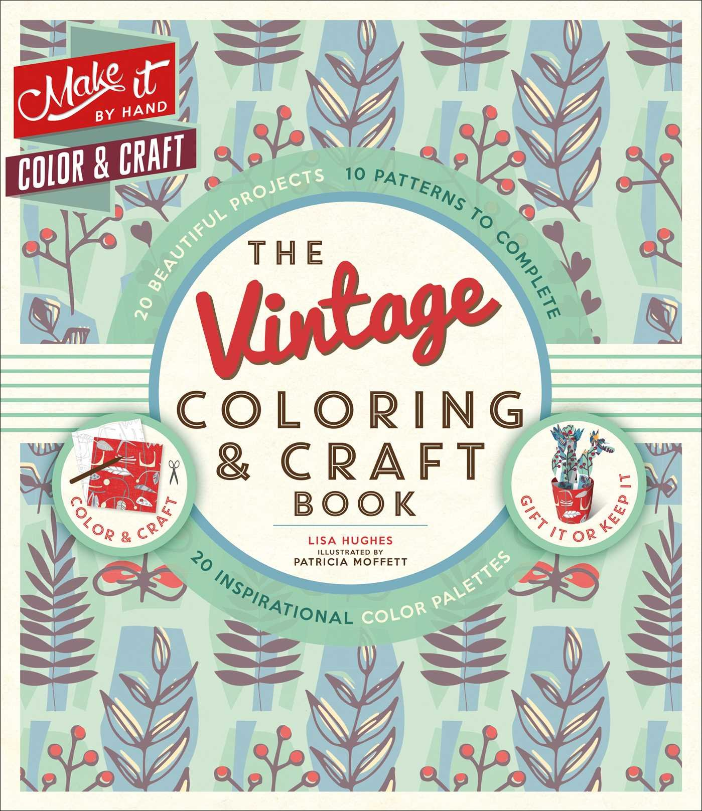 Amazon.com: The Vintage Coloring & Craft Book (Make It By ...