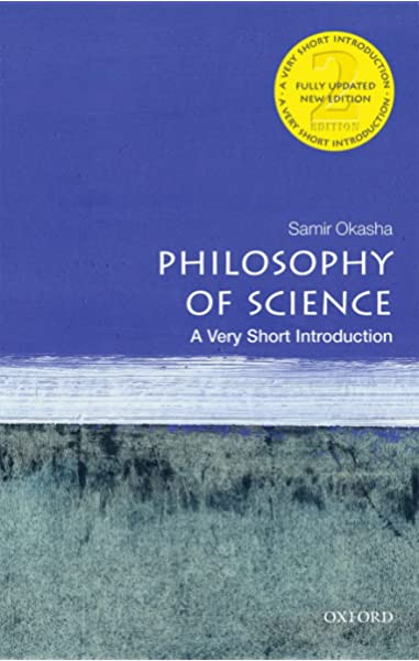Amazon Com Philosophy Of Science A Very Short Introduction 9780198745587 Okasha Samir Books
