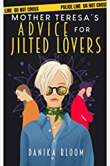 Mother Teresa's Advice for Jilted Lovers Kindle Edition