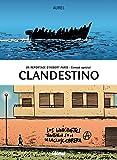 Un reportage d'Hubert Paris, envoyé spécial - Tome 01: Clandestino