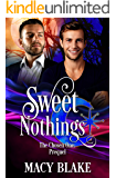 Sweet Nothings: The Chosen One Prequel