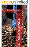 Sinfonia Agridoce: Echo Series Volume 1