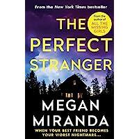 Miranda, M: The Perfect Stranger: A twisting, compulsive read perfect for fans of Paula Hawkins and Gillian Flynn