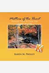 Matters of the Heart: Prayers that Release the Hand of God Kindle Edition