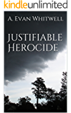Justifiable Herocide