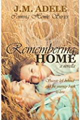 Remembering Home: A Novella (Coming Home Book 1)