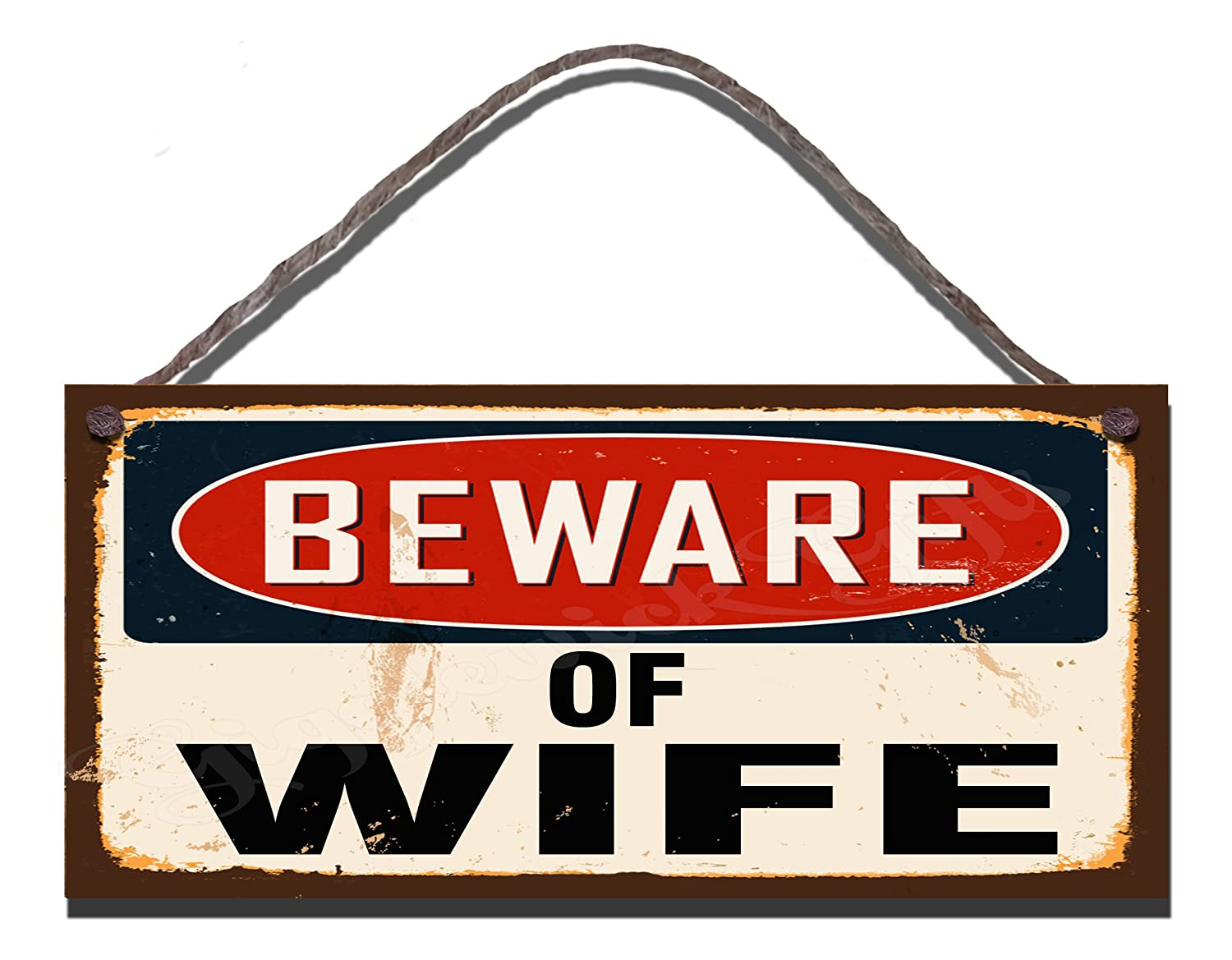 Wooden Funny Sign Wall Plaque Beware of Wife